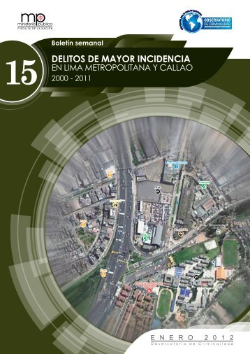 Delitos de mayor incidencia 2000 - 2011 - Ministerio Público