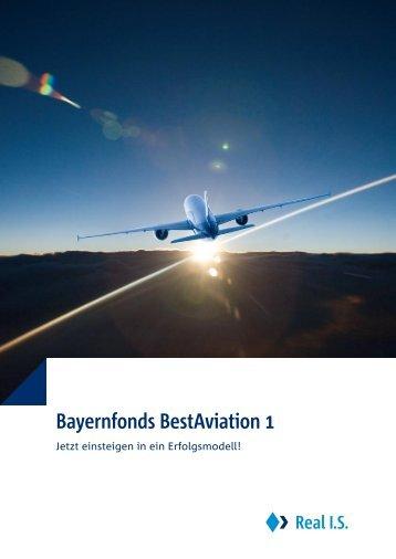 Bayernfonds BestAviation 1 - Real IS