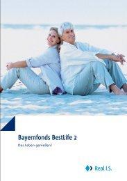 Bayernfonds BestLife 2 - Real IS
