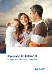 Bayernfonds Deutschland 21 - Real IS