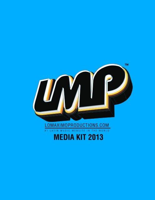Media Kit 2013 Lomaximoproductions Com