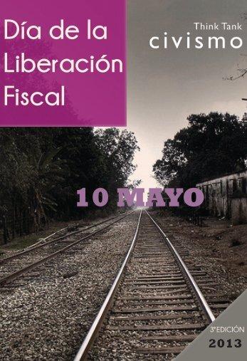 2013-05-10_informe008_Dia_de_la_Liberacion_Fiscal_2013