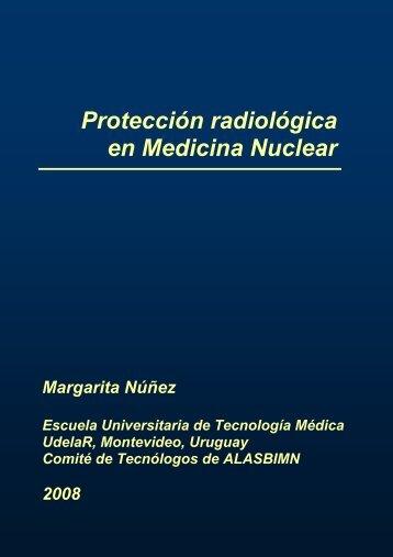 Protección radiológica en Medicina Nuclear - ALASBIMN