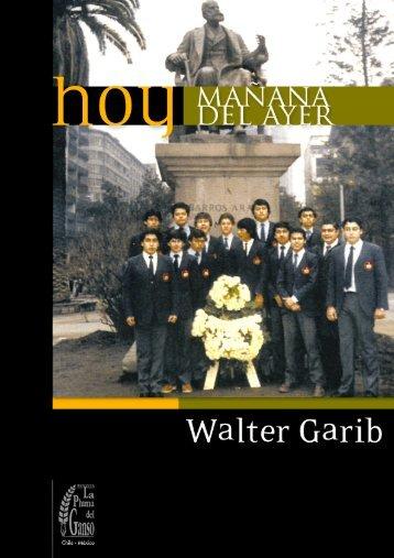 Hoy mañana del ayer - Walter Garib