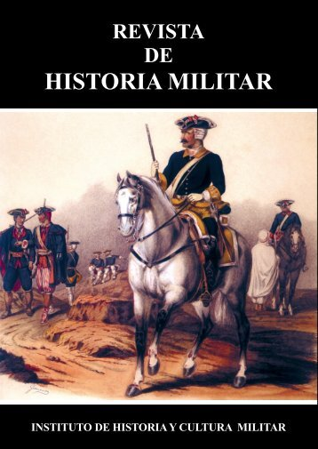 Historia Militar - Portal de Cultura de Defensa - Ministerio de Defensa
