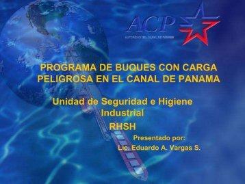 Ing. Eduardo Vargas - Panama Canal