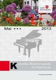 Kulturelles Monatsprogramm Mai 2013 (pdf) - Stadt Regensburg