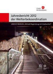 Jahresbericht 2012 der Welterbekoordination - Stadt Regensburg