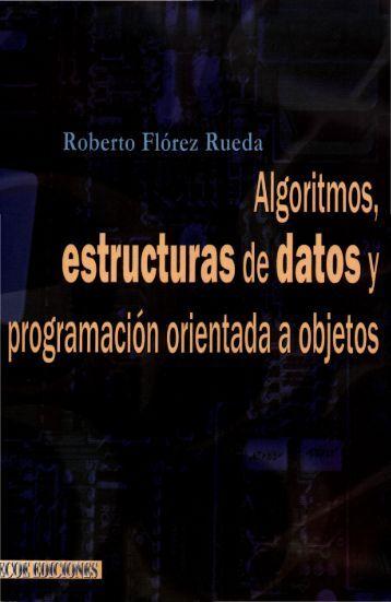 Estructura de Datos (Autor Roberto Florez Rueda)