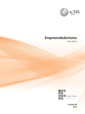 Empreendedorismo - Rede e-Tec Brasil - Ministério da Educação