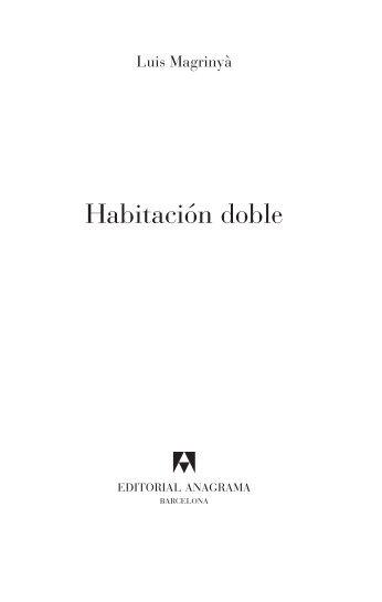 Habitación doble - Editorial Anagrama