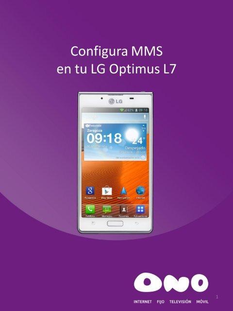 Configura MMS en tu LG L7 - Ono