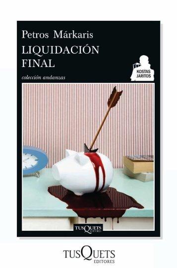 Liquidación final - Tusquets Editores