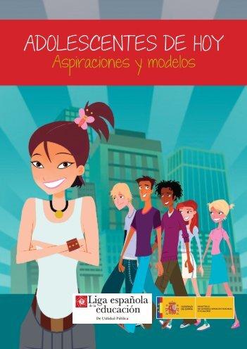 Adolescentes de hoy. Aspiraciones y modelos