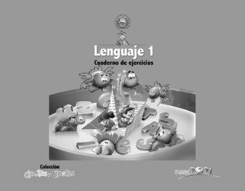 Lenguaje 1 Cuaderno de Ejercicios Coleccion Cipotas y Cipotes