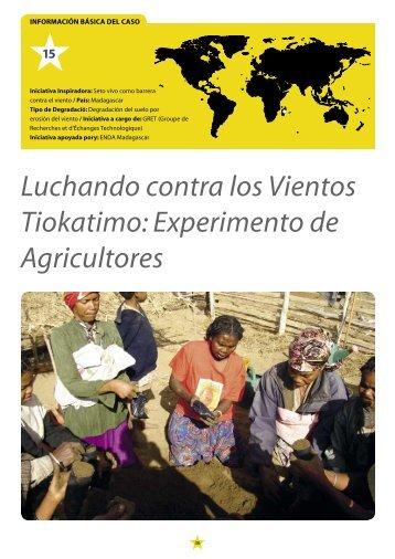 Luchando contra los Vientos Tiokatimo: Experimento de Agricultores
