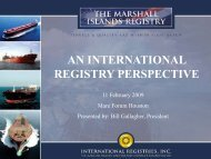 AN INTERNATIONAL REGISTRY PERSPECTIVE - Marshall Islands Ship and ...
