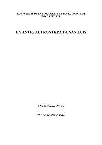 La Antigua Frontera de San Luis.pdf - Gobierno de San Luis
