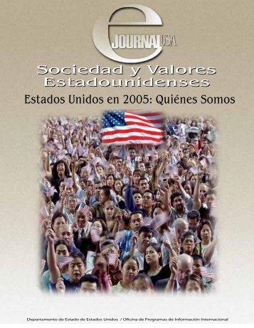 SOCIEDAD Y vALORES ESTADOUNIDENSES - Embajada de ...