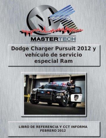 Dodge Charger Pursuit 2012 Y Vehículo De Servicio Especial Ram
