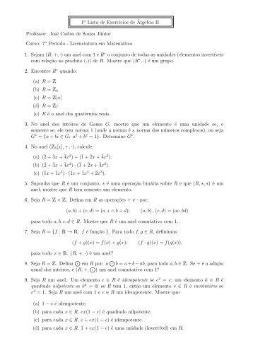 1a Lista de Exercıcios de ´Algebra II Professor: José Carlos de ...