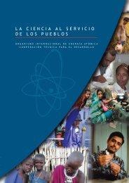 LA CIENCIA AL SERVICIO DE LOS PUEBLOS - IAEA