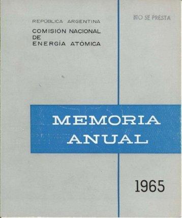 Memoria Anual CNEA 1965 - Comisión Nacional de Energía Atómica