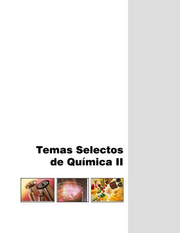 Temas Selectos de Química II - Colegio de Bachilleres del Estado ...