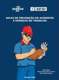 Dicas de Prevenção de Acidentes e Doenças no Trabalho: SESI