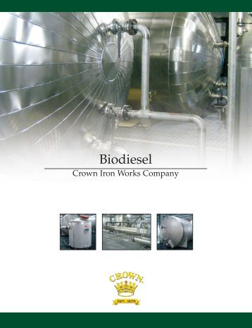 Biodiesel - Crown Iron Works Company