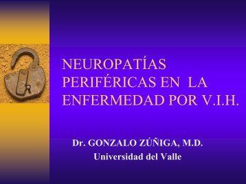 NEUROPATÍAS PERIFÉRICAS EN LA ENFERMEDAD POR V.I.H.