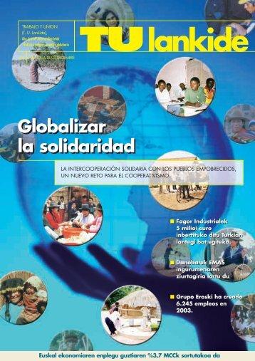 Globalizar la solidaridad Globalizar la solidaridad - Mondragon