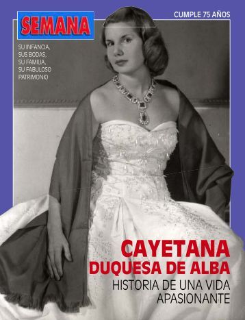 Especial Cayetana Duquesa de Alba - semana