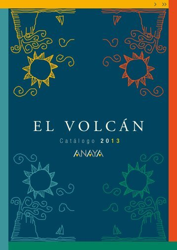 El Volcán. Catálogo 2013 - Comercial Grupo Anaya