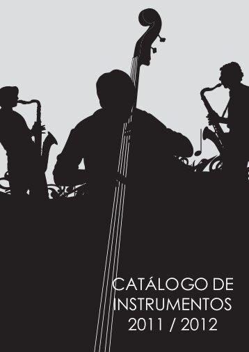CATÁLOGO DE INSTRUMENTOS 2011 / 2012