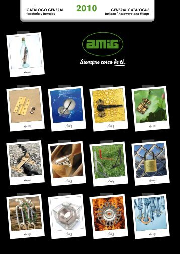 CATÁLOGO GENERAL GENERAL CATALOGUE - Amig