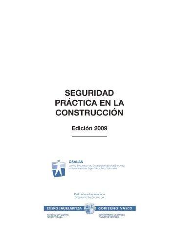 Seguridad práctica en la construcción. Edición 2009