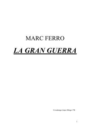 FERRÓ, Marc: La gran guerra. 1914-1918. Alianza Universidad ...