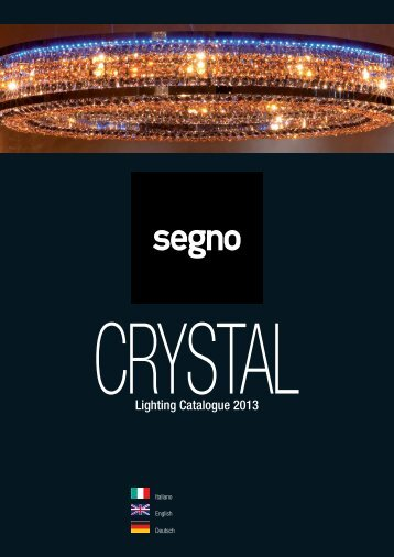 Segno - CRYSTAL 2013 - Relco