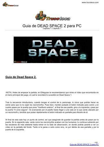 Guia de DEAD SPACE 2 para PC - Trucoteca.com