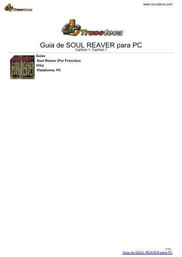 Guia de SOUL REAVER para PC - Trucoteca.com