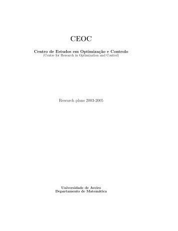 Centro de Estudos em Optimização e Controlo Research plans ...