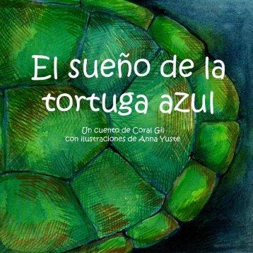 el sueño de la tortuga azul