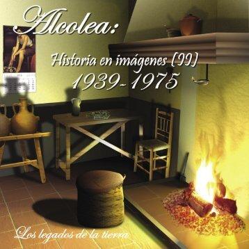 Historia en Imagenes (II) - Ayuntamiento de Alcolea de Calatrava