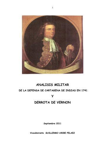 ANALISIS MILITAR Y DERROTA DE VERNON - Academia de La ...