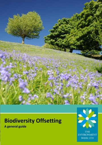Biodiversity offsetting - a general guide