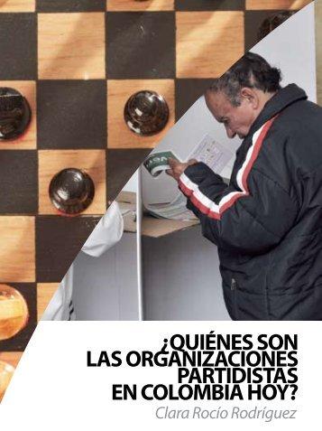 ¿quiénes son las organizaciones partidistas en colombia hoy?