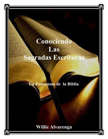 Conociendo Las Sagradas Escrituras - The Bible / Regresando A La ...