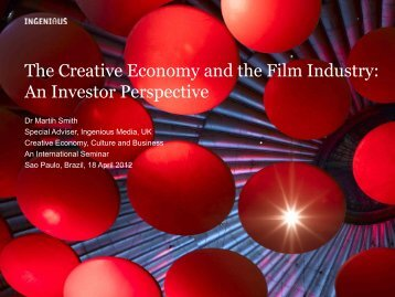 The Creative Economy and the Film Industry: An Investor Perspective