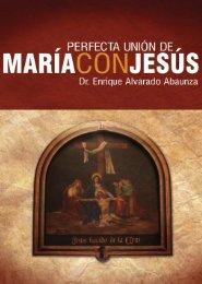 Perfecta Unión de María con Jesús - Biblioteca Enrique Bolaños